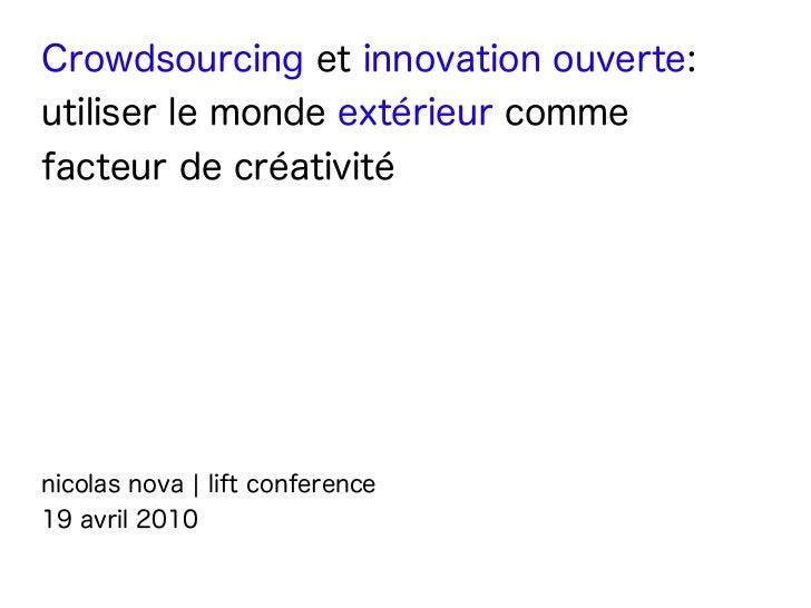 Crowdsourcing et innovation ouverte utiliser le monde for Le monde exterieur