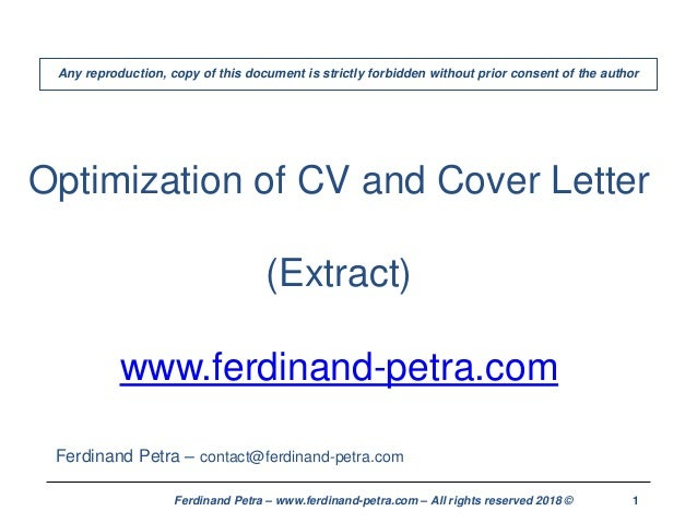 1Ferdinand Petra – www.ferdinand-petra.com – All rights reserved 2018 © Optimization of CV and Cover Letter (Extract) www....