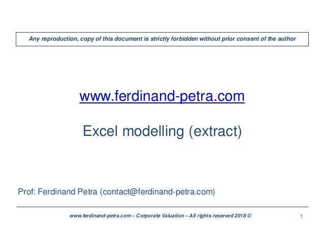 1www.ferdinand-petra.com – Corporate Valuation – All rights reserved 2018 © www.ferdinand-petra.com Excel modelling (extra...