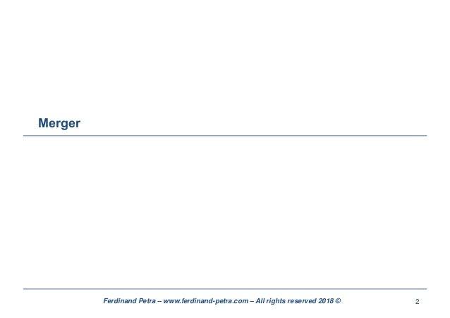 Ferdinand petra - merger M&A (extract) Slide 2