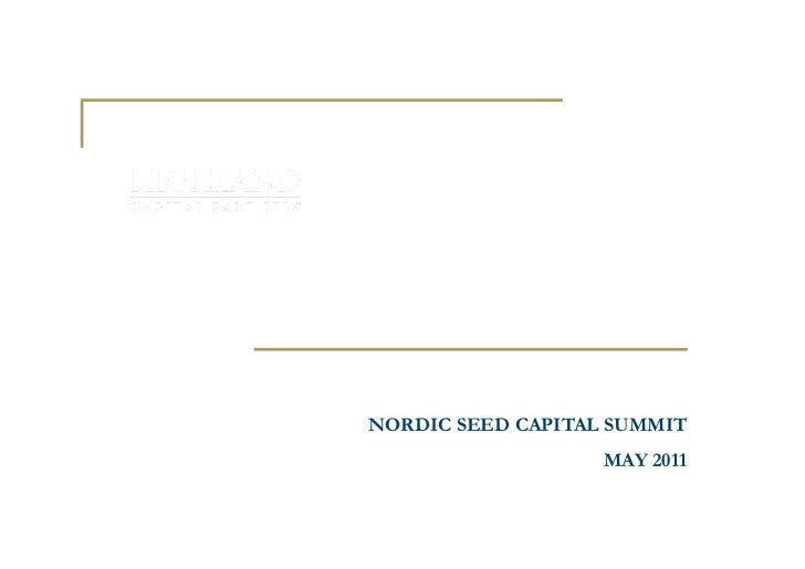 Prerequisites For International Growth Investments                      NORDIC SEED CAPITAL SUMMIT                        ...