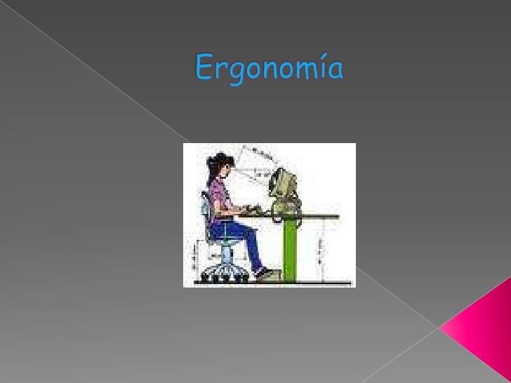 Ergonomía<br />