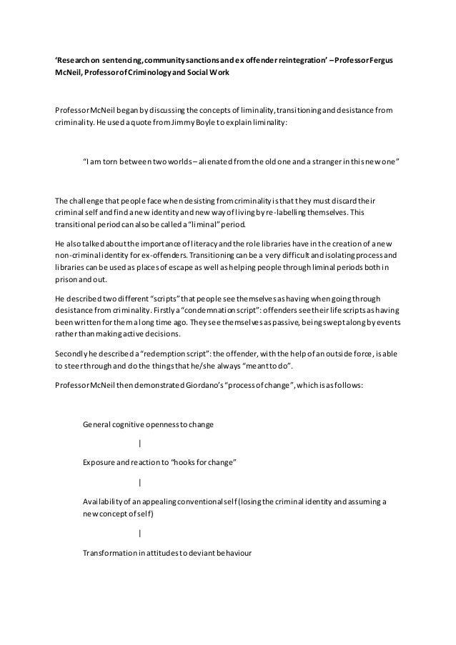 'Researchon sentencing,communitysanctionsand ex offenderreintegration' –ProfessorFergus McNeil,ProfessorofCriminologyand S...