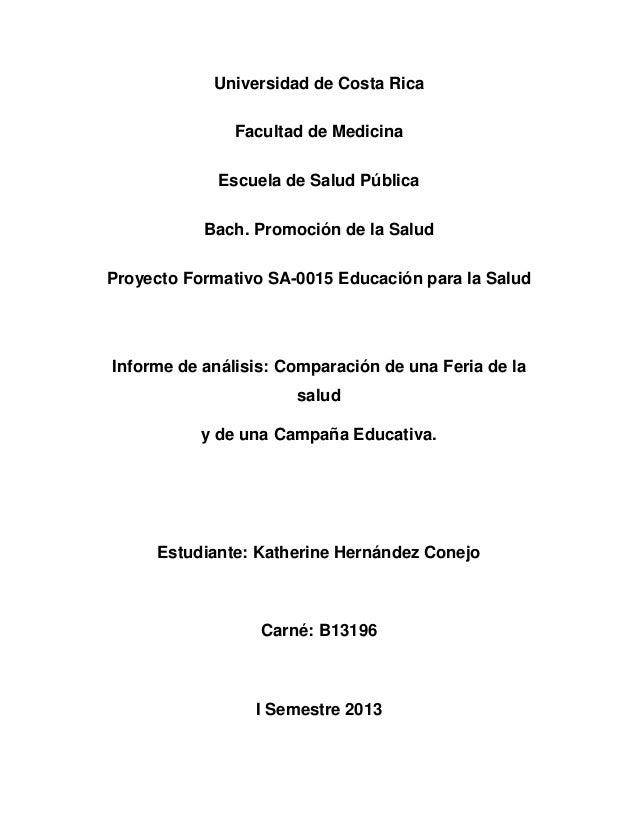 Universidad de Costa RicaFacultad de MedicinaEscuela de Salud PúblicaBach. Promoción de la SaludProyecto Formativo SA-0015...