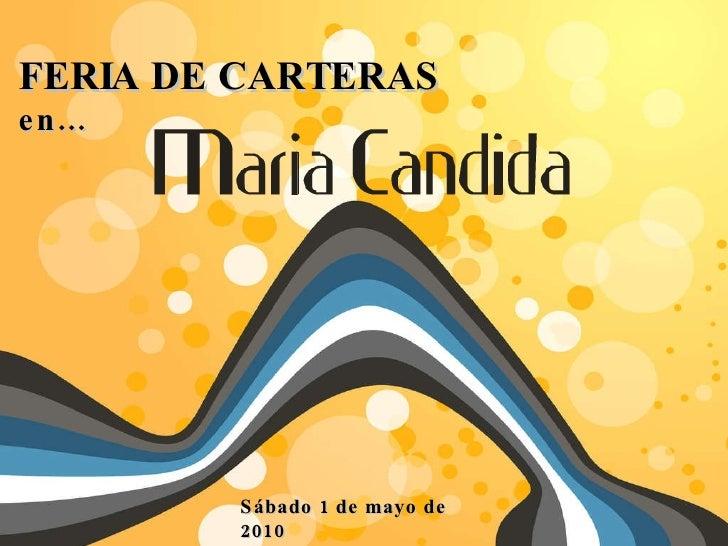 FERIA DE CARTERAS  en… Sábado 1 de mayo de 2010