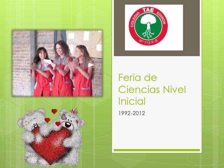 Feria deCiencias NivelInicial1992-2012