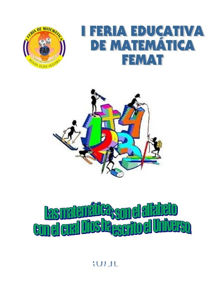 """PLAN DE TRABAJO """"I FERIA DE                          MATEMÁTICA""""1.- DENOMINACION:2.- OBJETIVOS.      2.1 A. Objetivo Gener..."""