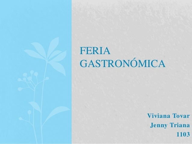 Viviana Tovar  Jenny Triana  1103  FERIA  GASTRONÓMICA