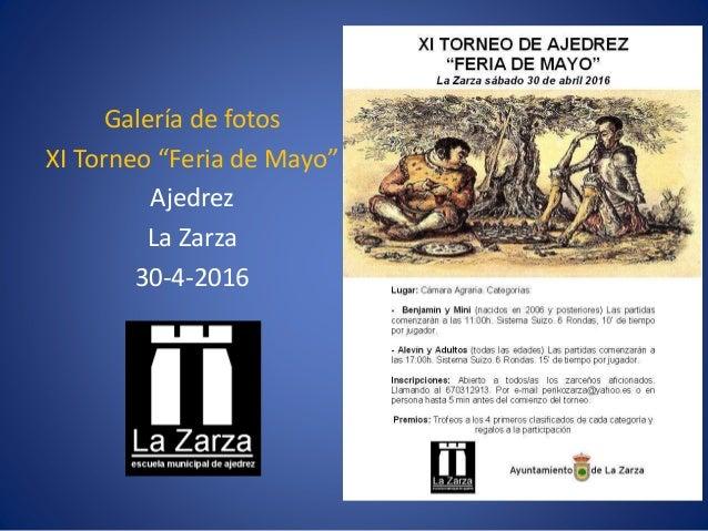 """Galería de fotos XI Torneo """"Feria de Mayo"""" Ajedrez La Zarza 30-4-2016"""