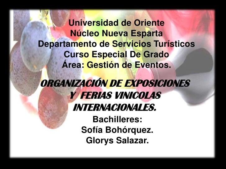 Universidad de OrienteNúcleo Nueva EspartaDepartamento de Servicios TurísticosCurso Especial De GradoÁrea: Gestión de Even...