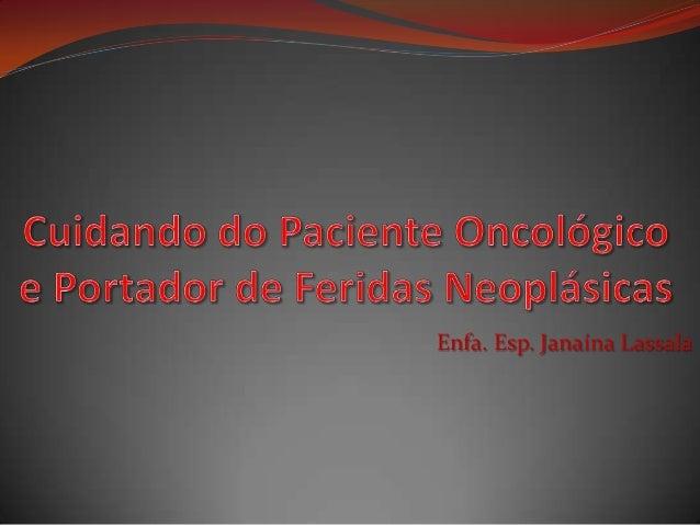 Enfa. Esp. Janaína Lassala