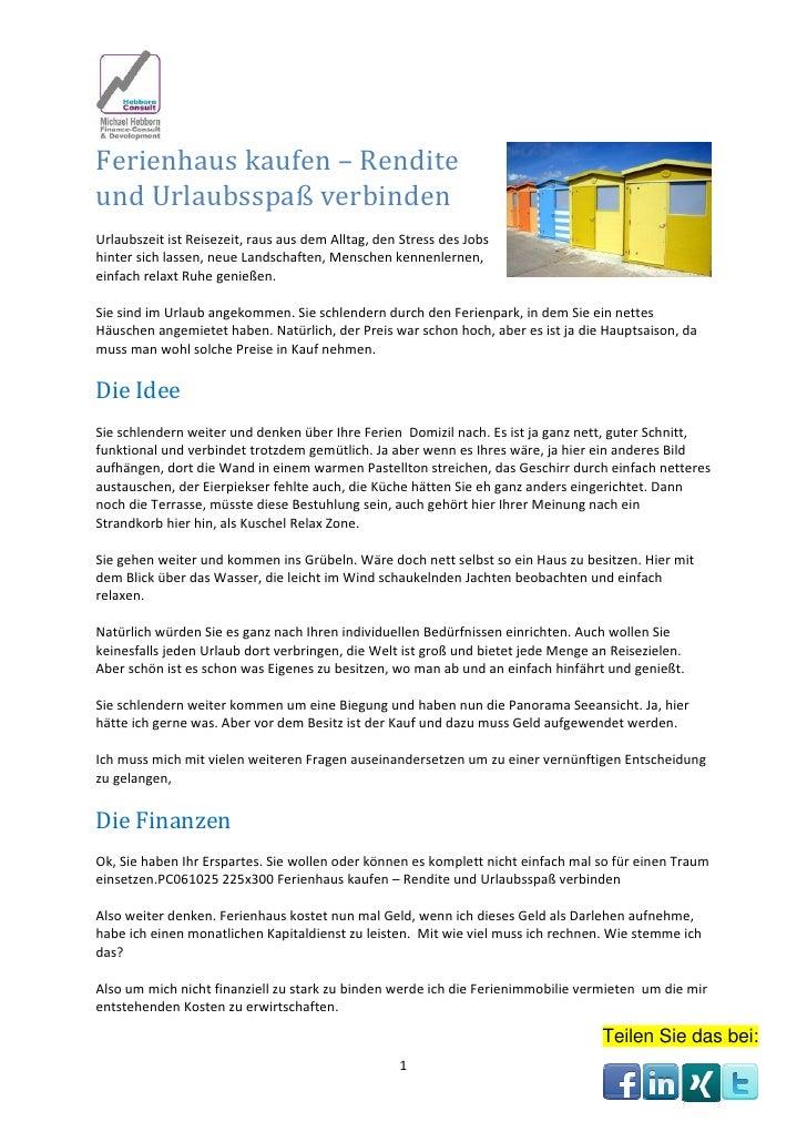 Ferienhauskaufen–RenditeundUrlaubsspaßverbindenUrlaubszeitistReisezeit,rausausdemAlltag,denStressdesJob...