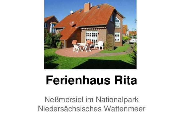 Ferienhaus Rita Neßmersiel im Nationalpark Niedersächsisches Wattenmeer