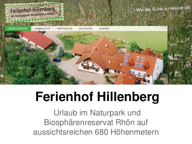 Ferienhof Hillenberg Urlaub im Naturpark und Biosphärenreservat Rhön auf aussichtsreichen 680 Höhenmetern