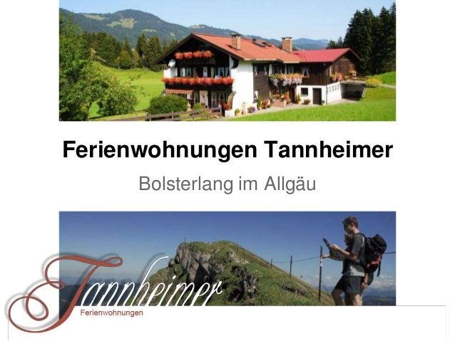Ferienwohnungen Tannheimer Bolsterlang im Allgäu