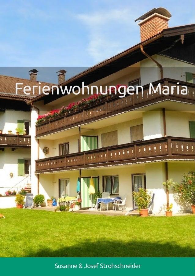 Ferienwohnungen Maria Susanne & Josef Strohschneider