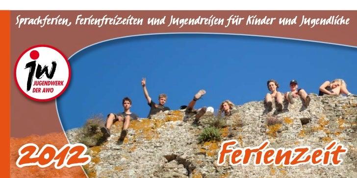 Sprachferien, Ferienfreizeiten und Jugendreisen für Kinder und Jugendliche                                            Feri...