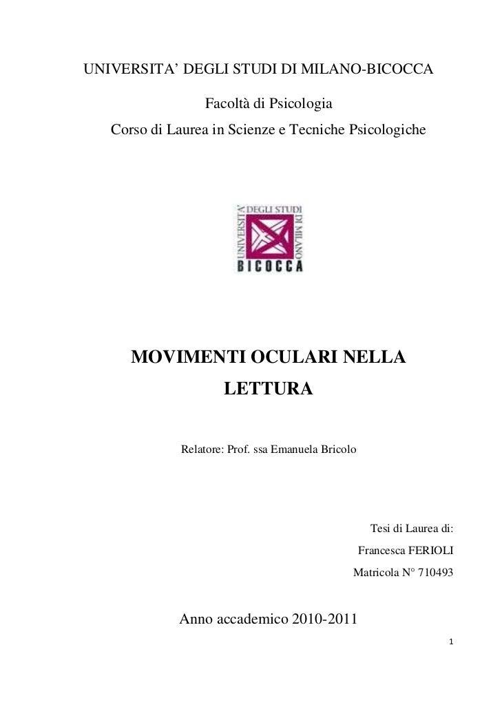 UNIVERSITA' DEGLI STUDI DI MILANO-BICOCCA                   Facoltà di Psicologia    Corso di Laurea in Scienze e Tecniche...