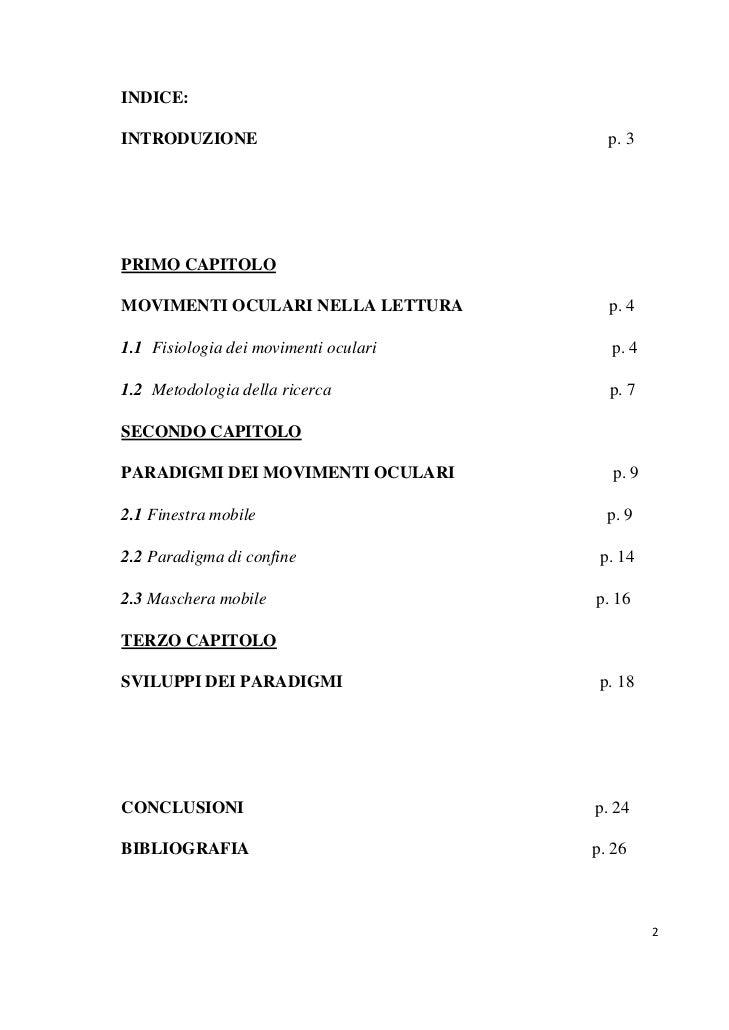 INDICE:INTRODUZIONE                             p. 3PRIMO CAPITOLOMOVIMENTI OCULARI NELLA LETTURA          p. 41.1 Fisiolo...