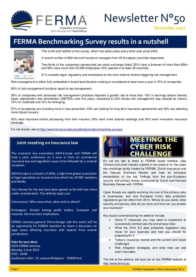 Newsletter N°50 November 2012 FERMA Newsletter N°50 ● November 2012 It's not too late to listen to FERMA board member Juli...