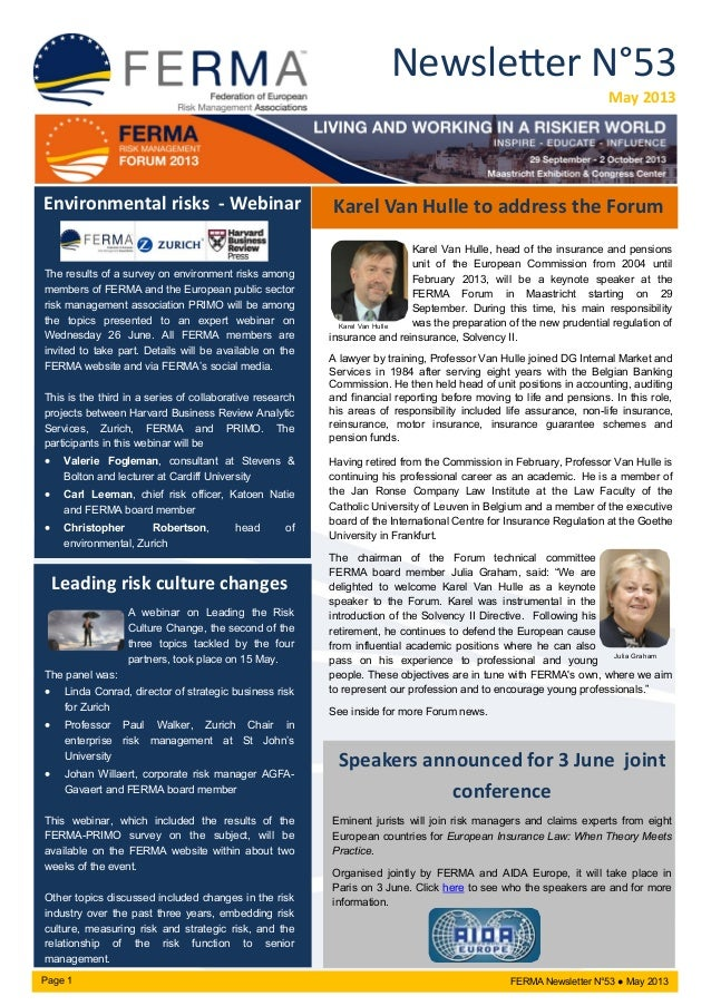 Newsletter N°53 May 2013 Karel Van Hulle, head of the insurance and pensions unit of the European Commission from 2004 unt...