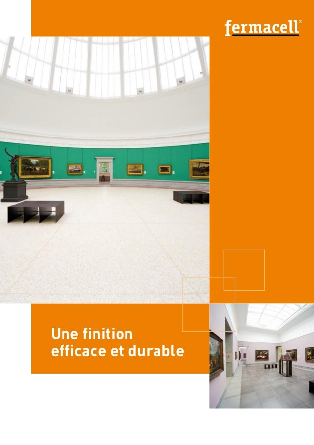 Une finition efficace et durable