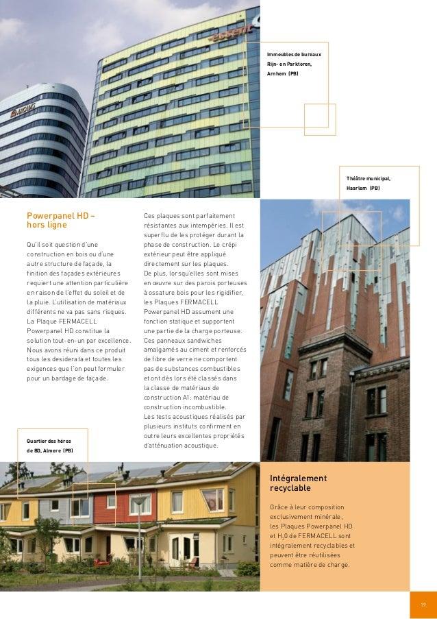 19 Powerpanel HD – hors ligne Qu'il soit question d'une construction en bois ou d'une autre structure de façade, la finiti...