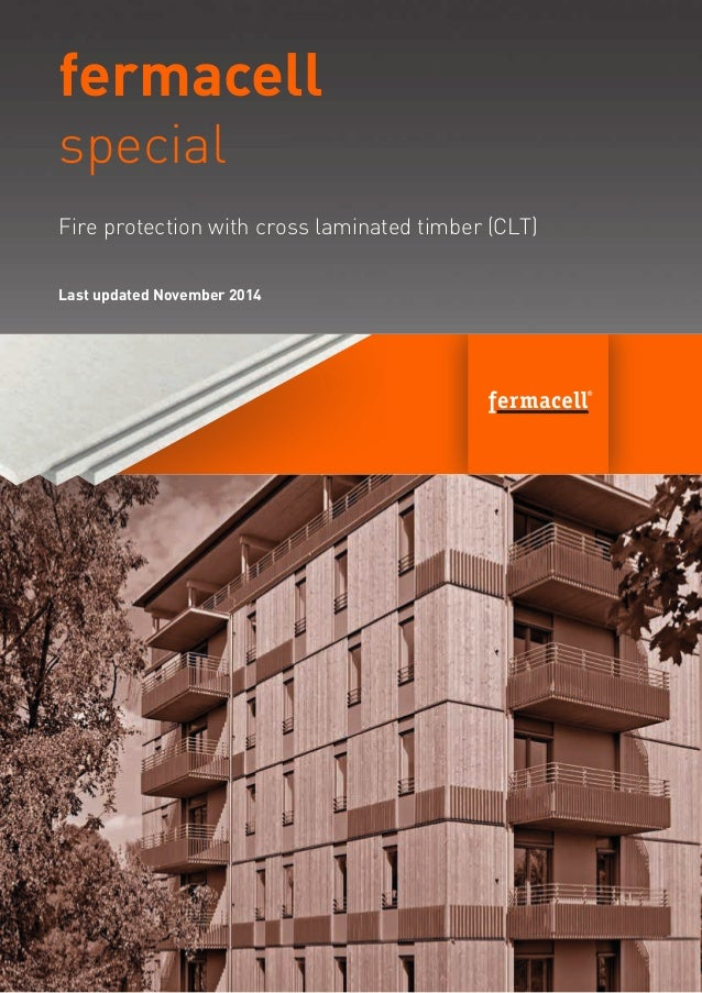 fermacell special Last updated November 2014 Fire protection with cross laminated timber (CLT)