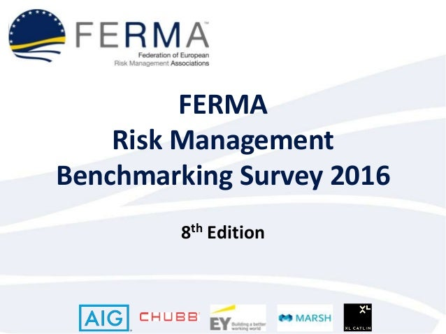 FERMA Risk Management Benchmarking Survey 2016 8th Edition