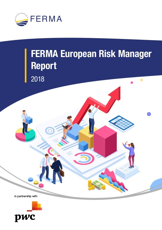 in partnership with FERMA European Risk Manager Report 2018