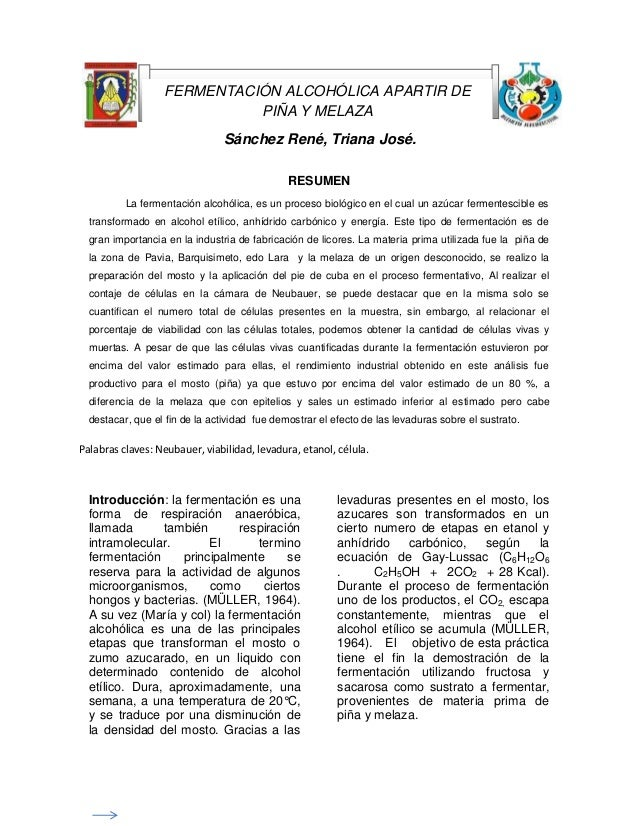 `  FERMENTACIÓN ALCOHÓLICA APARTIR DE PIÑA Y MELAZA Sánchez René, Triana José. RESUMEN La fermentación alcohólica, es un p...