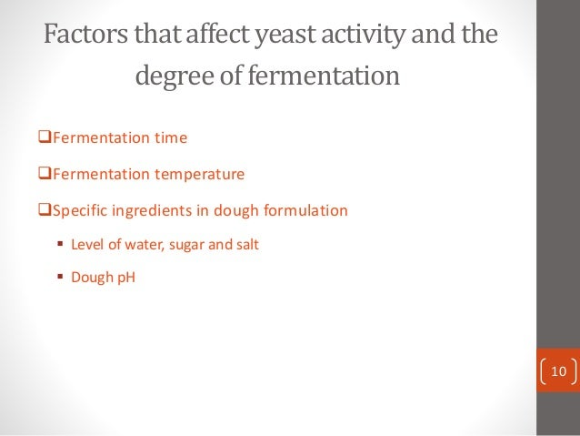an analysis of a factor that affects the rate of fermentation of yeast Fulltext - analysis of key factors affecting ethanol production by  as a result of  the increase in price of crude petroleum and ethylene used for  carbon source  for ethanol fermentation by the yeast strain and were obtained from local market.