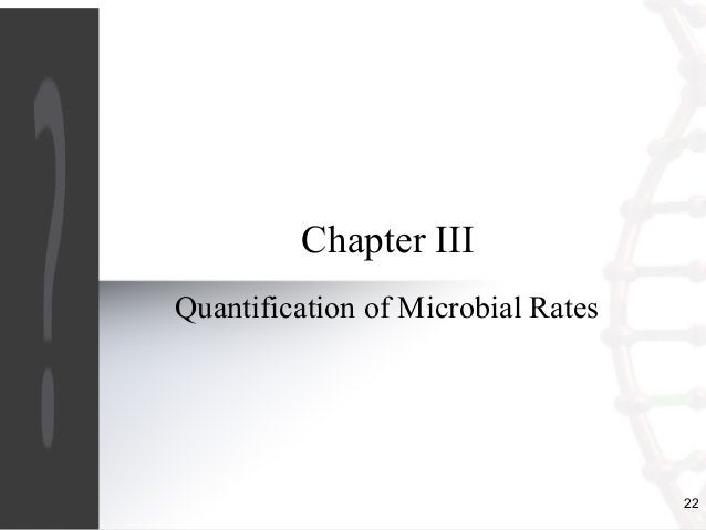 22  Chapter III  Quantification of Microbial Rates