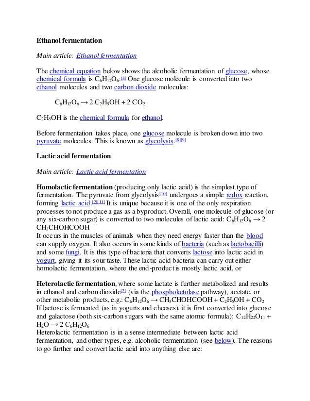 5. Ethanol fermentation Main article: Ethanolfermentation The chemical  equation ...