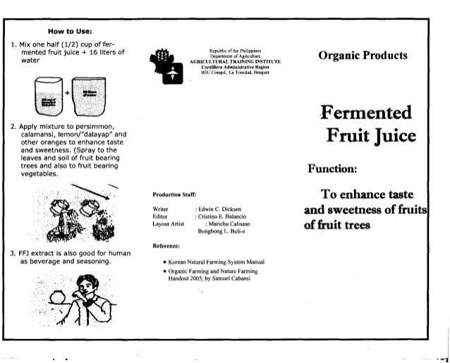 Fermented fruit juice (organic products)