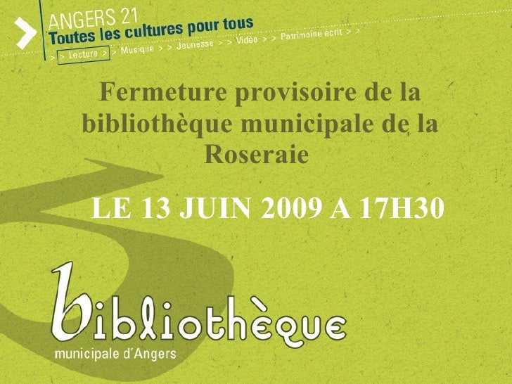 Fermeture provisoire  de la bibliothèque municipale de la Roseraie  POUR RENOVATION