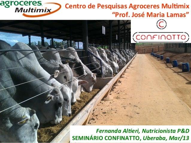 "Centro de Pesquisas Agroceres Mul4mix                        ""Prof. José Maria Lamas""                     ..."