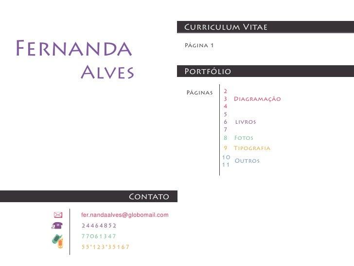 Curriculum VitaeFernanda                           Página 1    Alves                          Portfólio                   ...