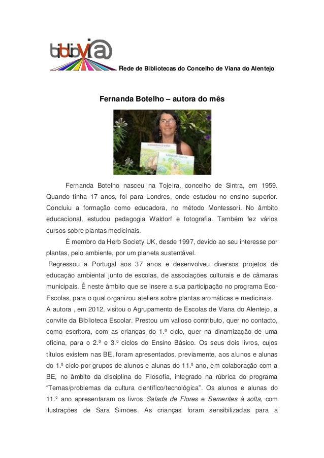 Rede de Bibliotecas do Concelho de Viana do Alentejo                  Fernanda Botelho – autora do mês      Fernanda Botel...