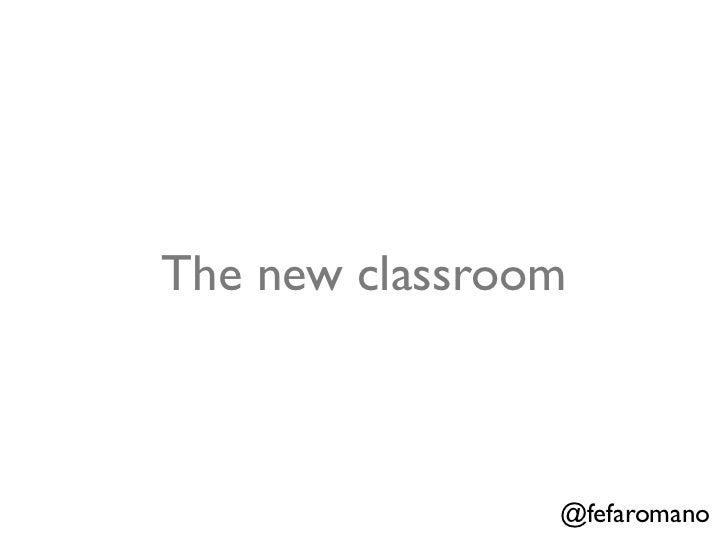 The new classroom                @fefaromano