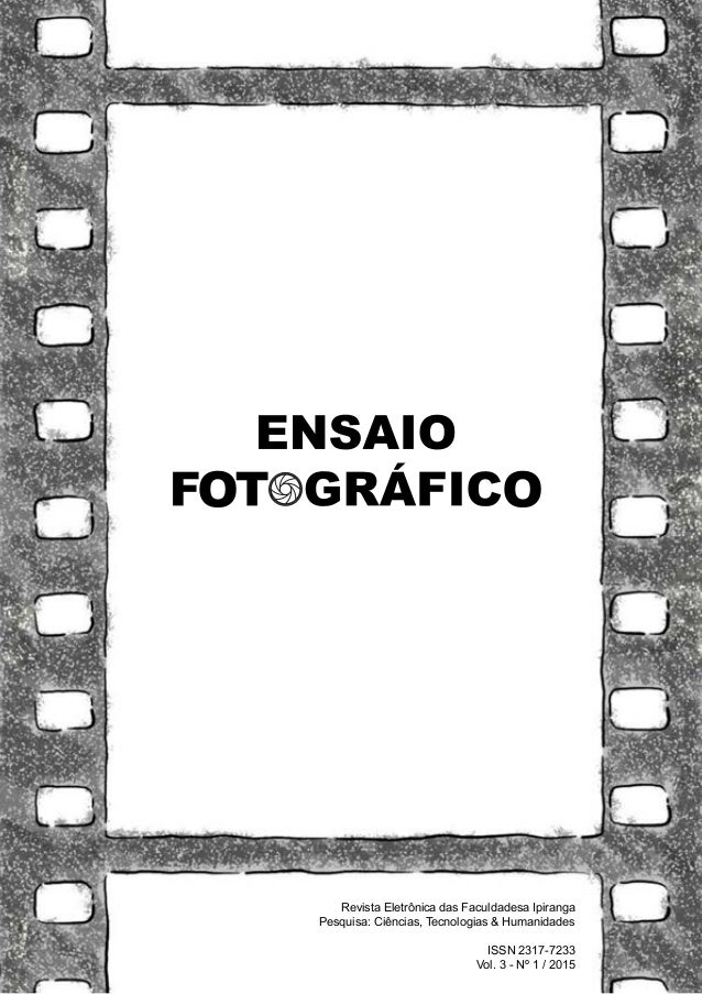 Revista Eletrônica das Faculdadesa Ipiranga Pesquisa: Ciências, Tecnologias & Humanidades ISSN 2317-7233 Vol. 3 - Nº 1 / 2...