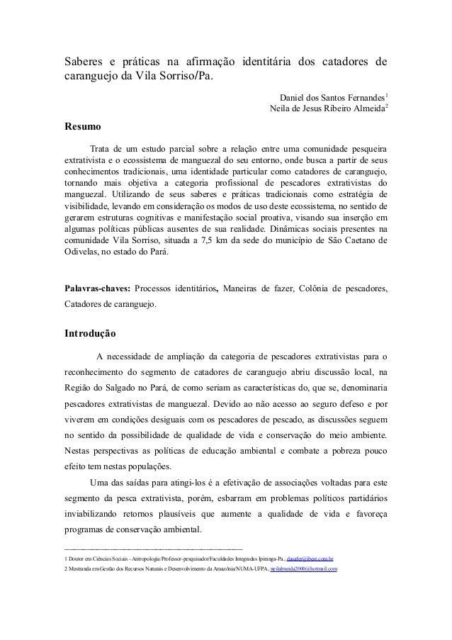 Saberes e práticas na afirmação identitária dos catadores de caranguejo da Vila Sorriso/Pa. Daniel dos Santos Fernandes1 N...