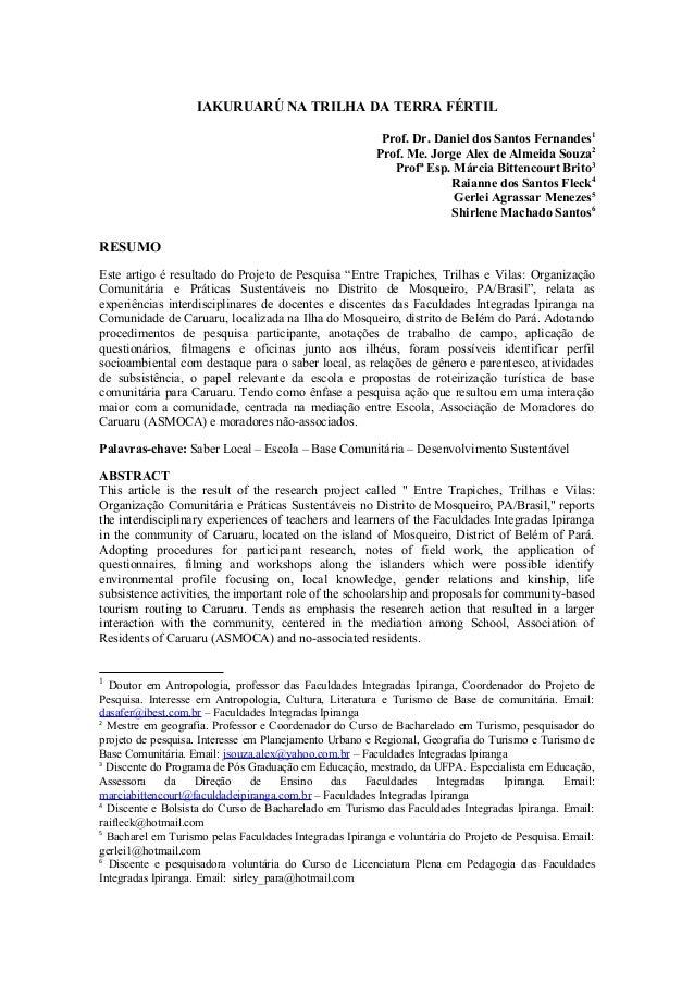 IAKURUARÚ NA TRILHA DA TERRA FÉRTIL Prof. Dr. Daniel dos Santos Fernandes1 Prof. Me. Jorge Alex de Almeida Souza2 Profª Es...