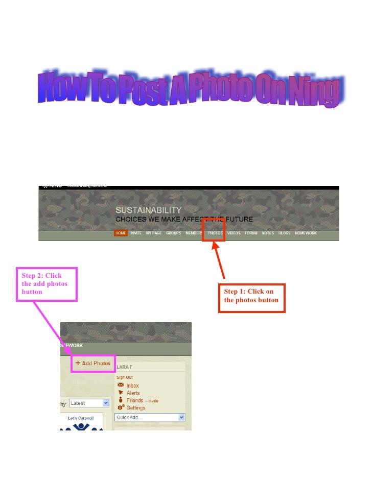 Step 2: Click the add photos button           Step 1: Click on                  the photos button
