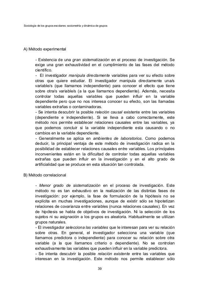 Sociología de los grupos escolares: sociometría y dinámica de grupos A) Método experimental - Existencia de una gran siste...