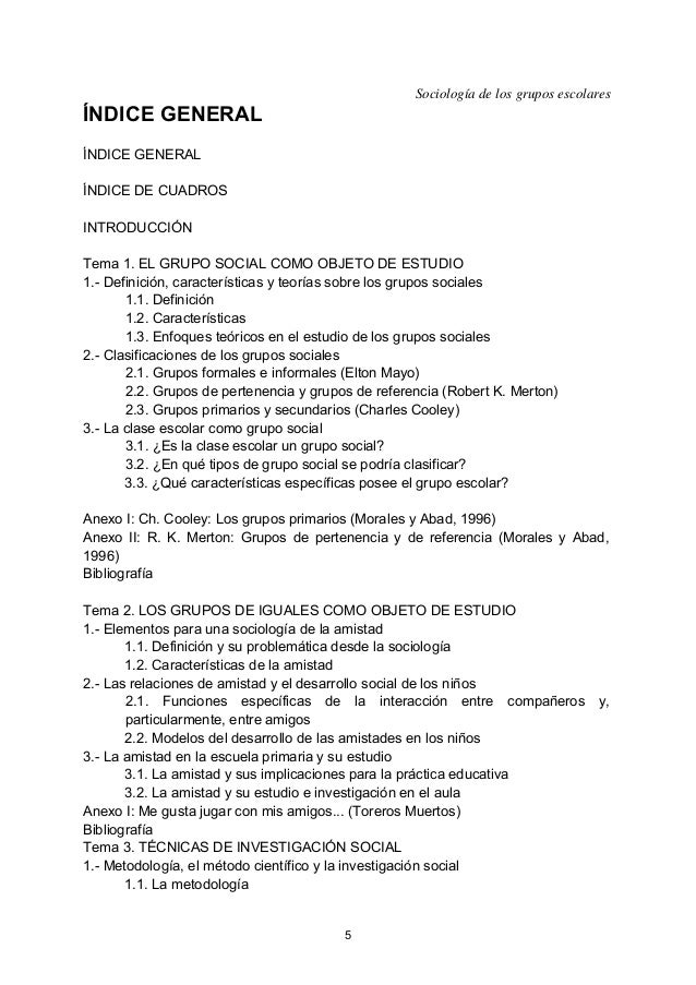 Sociología de los grupos escolares ÍNDICE GENERAL ÍNDICE GENERAL ÍNDICE DE CUADROS INTRODUCCIÓN Tema 1. EL GRUPO SOCIAL CO...