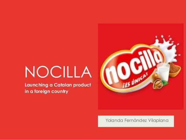 NOCILLALaunching a Catalan productin a foreign country                              Yolanda Fernández Vilaplana