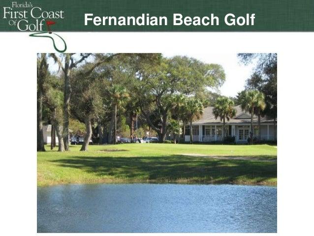 Fernandian Beach Golf Club  Florida's First First Coast ofof Golf Florida's Coast Golf Florida's First Coast of Golf