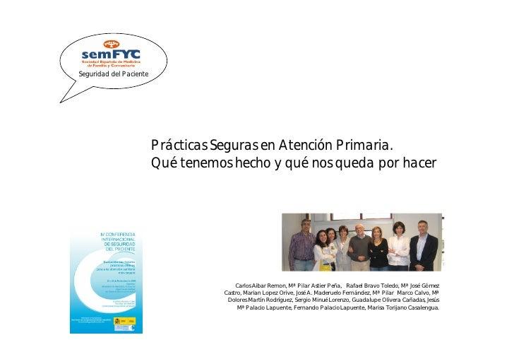 Seguridad del Paciente                              Prácticas Seguras en Atención Primaria.                          Qué t...