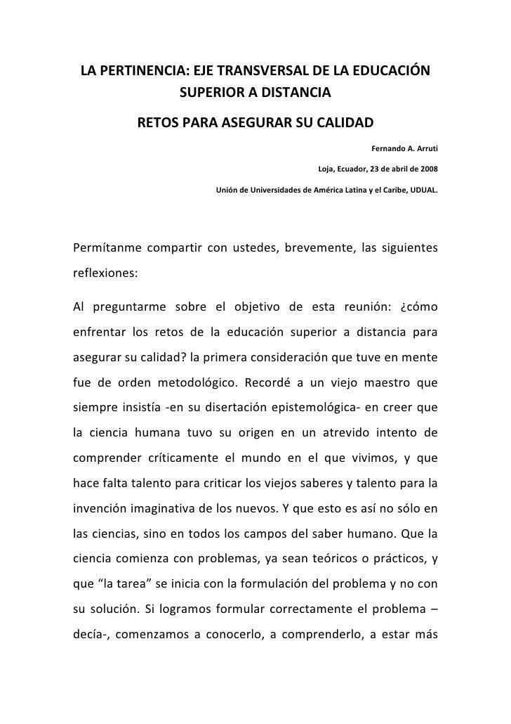 LAPERTINENCIA:EJETRANSVERSALDELAEDUCACIÓN                  SUPERIORADISTANCIA             RETOSPARAAS...
